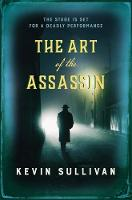The Art of the Assassin: The stage is set for a deadly performance (Hardback)