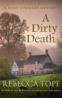 A Dirty Death - West Country Mysteries (Paperback)