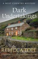 Dark Undertakings: The riveting countryside mystery - West Country Mysteries (Paperback)