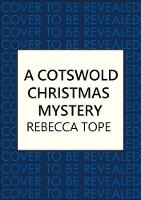 A Cotswold Christmas Mystery: The festive season brings foul play... - Cotswold Mysteries (Hardback)