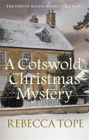 A Cotswold Christmas Mystery: The festive season brings foul play... - Cotswold Mysteries (Paperback)