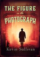 The Figure in the Photograph (Paperback)