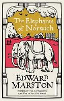 The Elephants of Norwich - Domesday (Paperback)