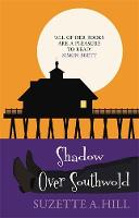 Shadow Over Southwold - Southwold Mysteries (Hardback)