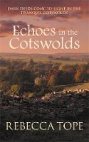 Echoes in the Cotswolds - Cotswold Mysteries (Hardback)