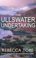 The Ullswater Undertaking - Lake District Mysteries (Hardback)