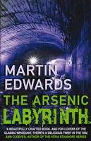 The Arsenic Labyrinth - Lake District Cold-Case Mysteries (Paperback)