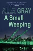 A Small Weeping - DCI Lorimer (Paperback)