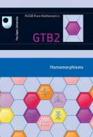 Homomorphisms: Unit GTB2 (Paperback)