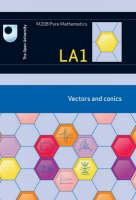 Vectors and Conics: Unit LA1 (Paperback)