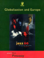 Globalization and Europe - Europe: Culture and Identities in a Contested Continent S. No. 4 (Paperback)