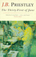 The Thirty-first of June: A Tale of True Love, Enterprise and Progress in the Arthurian and AD-Atomic Ages (Paperback)