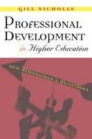 Professional Development in Higher Education: New Dimensions and Directions (Paperback)