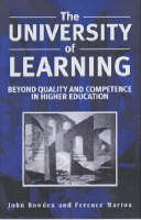 The University of Learning: Beyond Quality and Competence in Higher Education (Paperback)