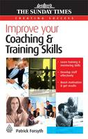 Improve Your Coaching and Training Skills - Creating Success 38 (Paperback)