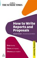 How to Write Reports and Proposals - Creating Success 37 (Paperback)