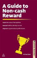 A Guide to Non-Cash Reward - Business Success (Paperback)