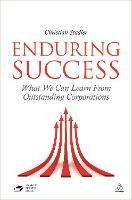 Enduring Success: What We can Learn from Outstanding Corporations (Hardback)