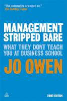 Management Stripped Bare: What They Don't Teach You at Business School (Paperback)