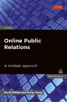 Online Public Relations: A Strategic Approach - PR In Practice (Paperback)