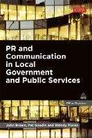 PR and Communication in Local Government and Public Services - PR In Practice (Paperback)