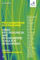 Psychometrics in Coaching: Using Psychological and Psychometric Tools for Development (Paperback)