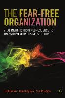 The Fear-free Organization: Vital Insights from Neuroscience to Transform Your Business Culture (Paperback)