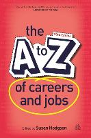The A-Z of Careers and Jobs