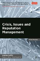 Crisis, Issues and Reputation Management - PR In Practice (Hardback)