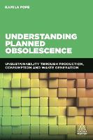Understanding Planned Obsolescence