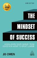 The Mindset of Success: Accelerate Your Career from Good Manager to Great Leader (Paperback)