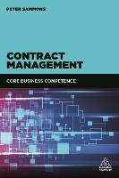 Contract Management: Core Business Competence (Paperback)