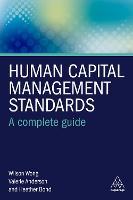 Human Capital Management Standards: A Complete Guide (Hardback)