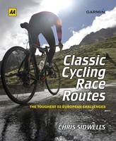 Classic Cycling Race Routes (Hardback)
