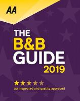 AA Bed & Breakfast Guide 2019: (B&B Guide)
