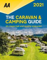 The Caravan & Camping Guide 2021: AA Inspected and Quality Approved (Paperback)