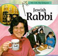 Jewish Rabbi - My Life, My Religion (Hardback)