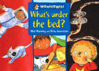 What's Under the Bed? - Wonderwise 34 (Paperback)
