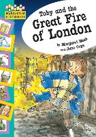 Hopscotch: Histories: Toby and The Great Fire Of London - Hopscotch: Histories (Paperback)
