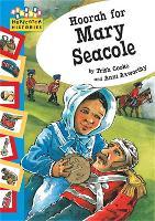 Hopscotch: Histories: Hoorah for Mary Seacole - Hopscotch: Histories (Paperback)