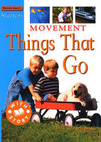 Movement: Things That Go - Starters 3 (Paperback)
