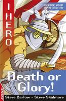 Death or Glory - Edge: I, Hero 13 (Paperback)