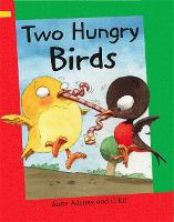 Reading Corner: Two Hungry Birds - Reading Corner (Paperback)