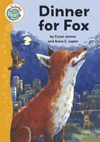 Dinner for Fox - Tadpoles 44 (Paperback)