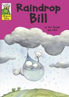 Raindrop Bill - Leapfrog Rhyme Time 40 (Paperback)