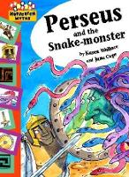 Hopscotch: Myths: Perseus and the Snake-haired Monster - Hopscotch: Myths (Paperback)