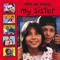 My Sister - Meet the Family (Paperback)