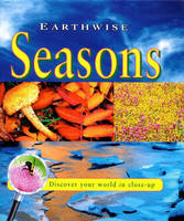 The Seasons - Earthwise (Paperback)