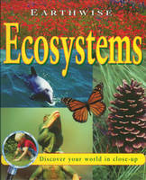 Ecosystems - Earthwise 1 (Paperback)