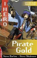 EDGE: I HERO: Pirate Gold - EDGE: I HERO (Paperback)